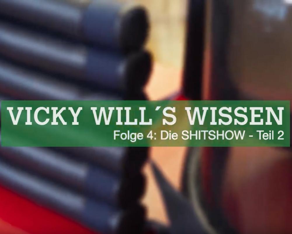 Vicky will's wissen, Folge 4: Die SHITSHOW (Teil 2)