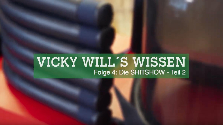 Vicky will's wissen, Folge 4 (Teil 2): Die SHITSHOW
